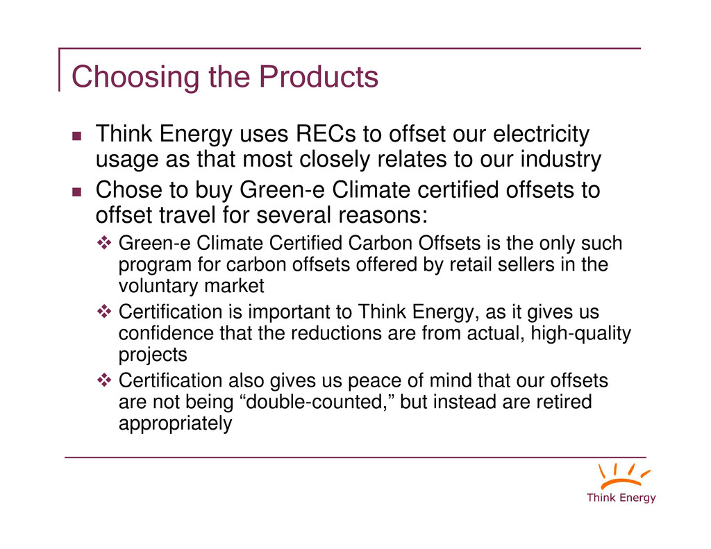 """Choosing the Products """" Think Energy uses RECs ..."""