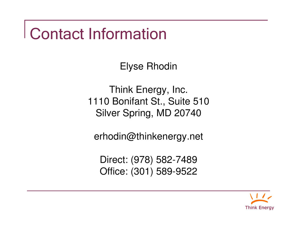Contact Information Elyse Rhodin y Think Energy...