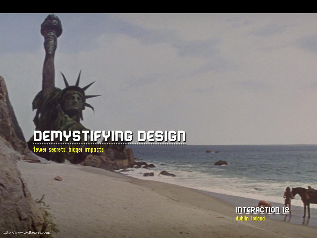 http://www.dvdbeaver.com/ Demystifying Design ...