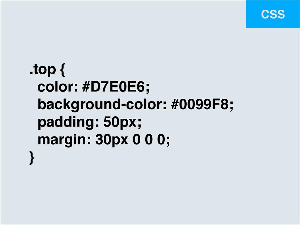 CSS .top {! color: #D7E0E6;! background-color: ...
