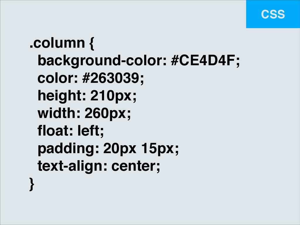 CSS .column {! background-color: #CE4D4F;! colo...