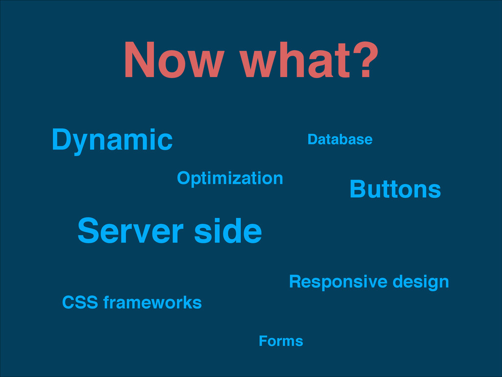 Now what? Dynamic Server side Database Responsi...