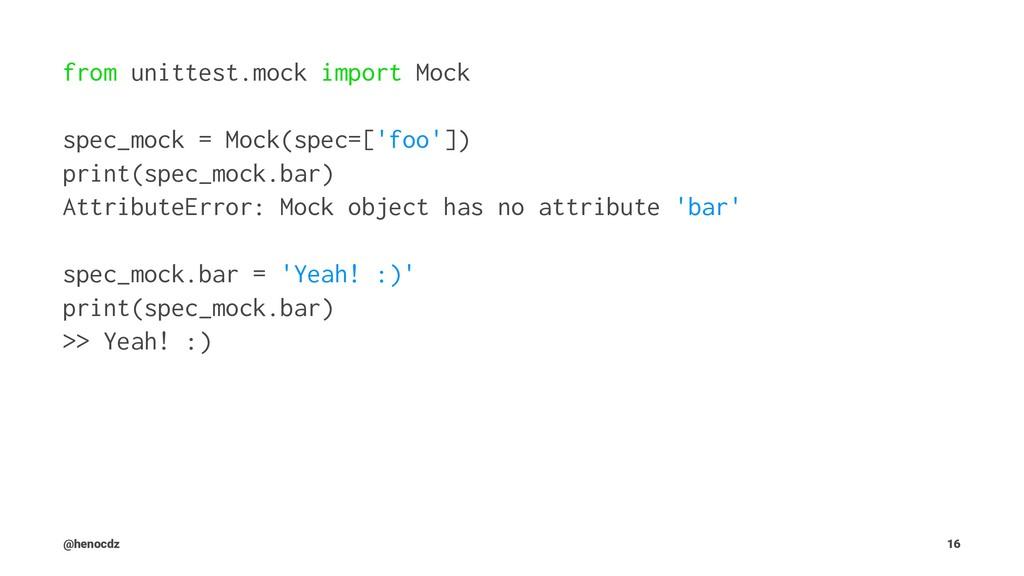 from unittest.mock import Mock spec_mock = Mock...