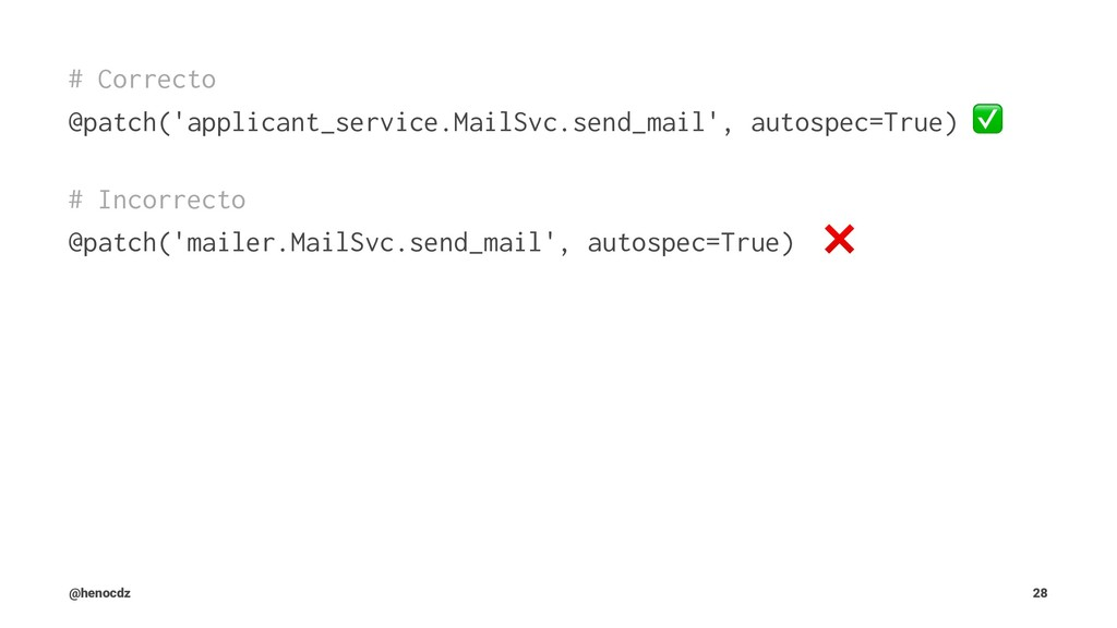 # Correcto @patch('applicant_service.MailSvc.se...