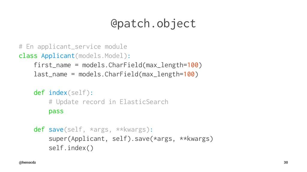 @patch.object # En applicant_service module cla...