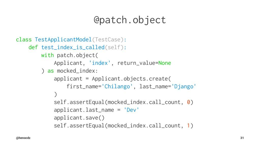 @patch.object class TestApplicantModel(TestCase...