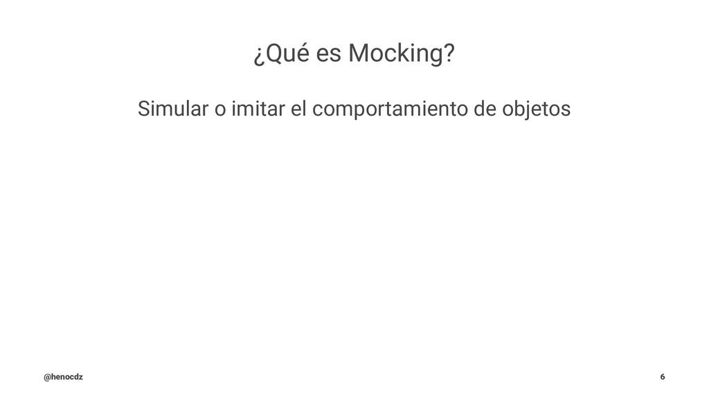 ¿Qué es Mocking? Simular o imitar el comportami...