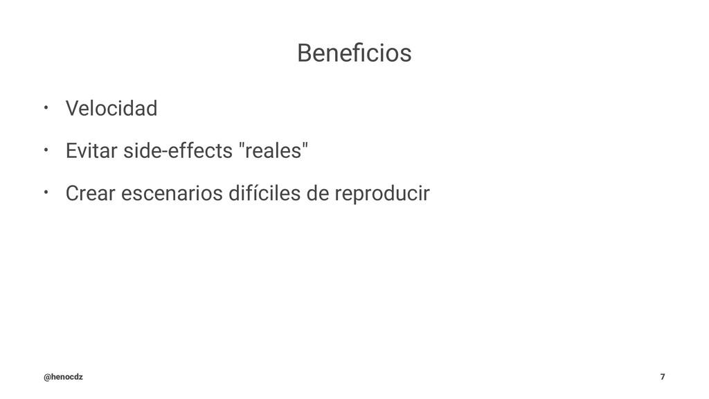 "Beneficios • Velocidad • Evitar side-effects ""re..."