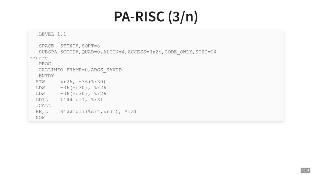 PA-RISC (3/n) PA-RISC (3/n) .LEVEL 1.1  .SPACE ...