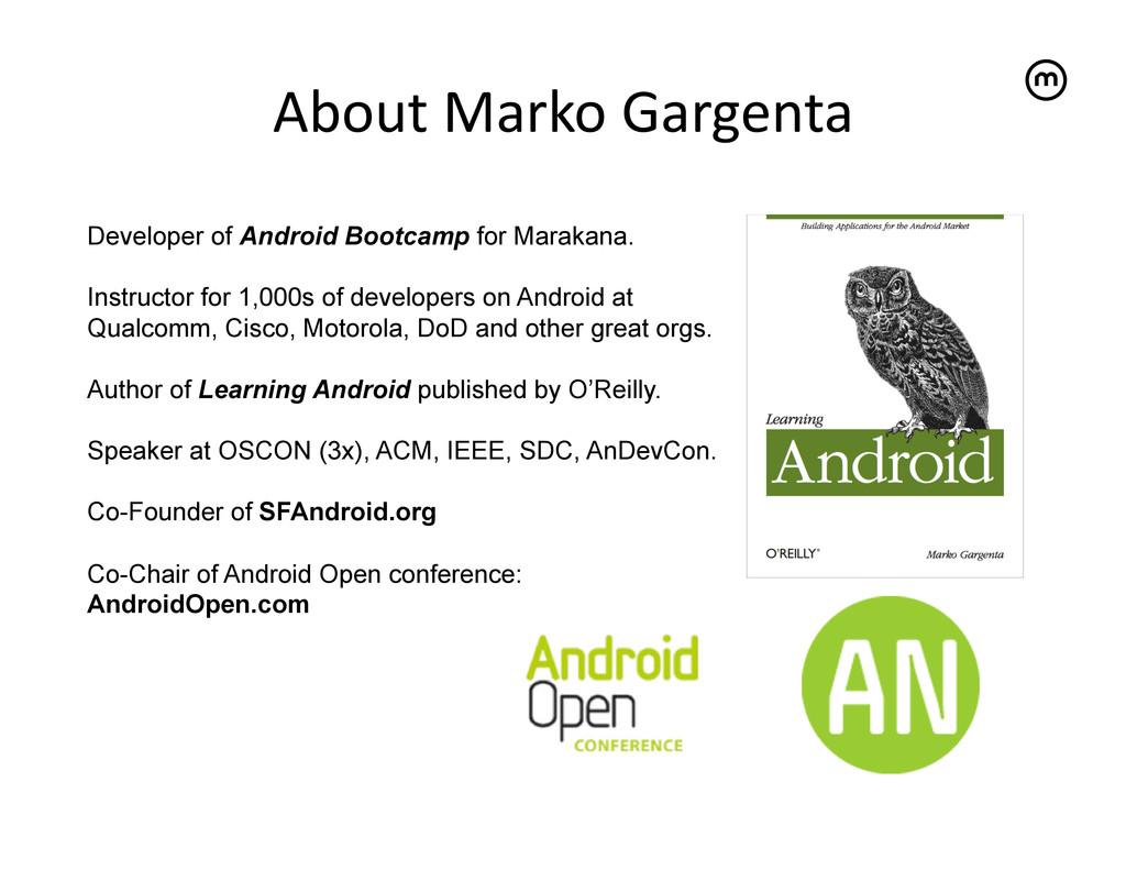 About Marko Gargenta   Developer of An...