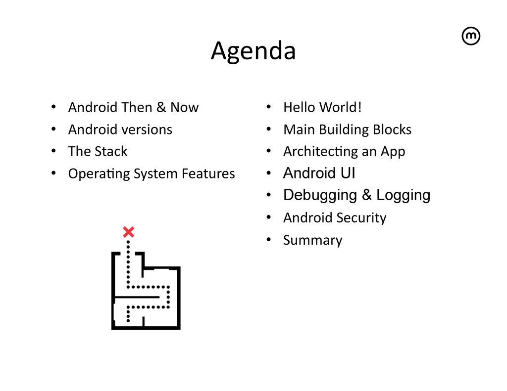 Agenda   • Android Then & Now  ...
