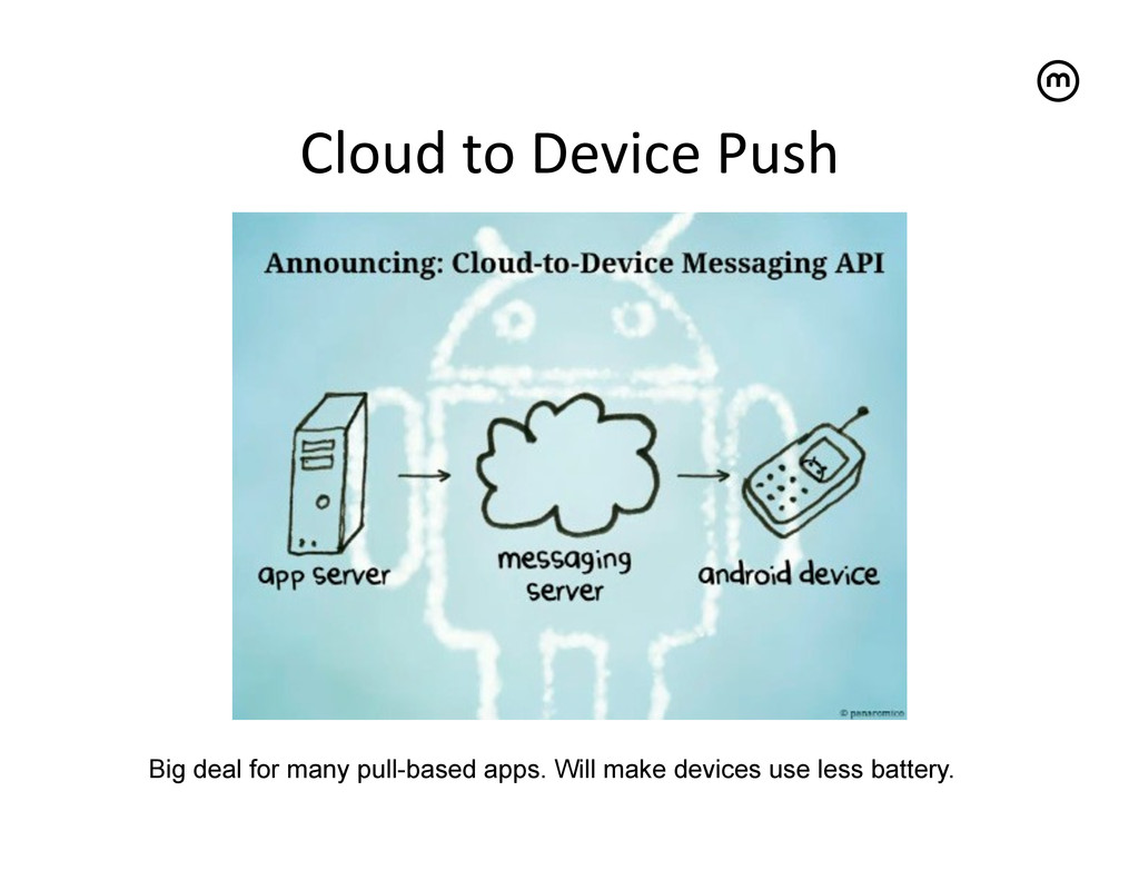 Cloud to Device Push   Big deal for...
