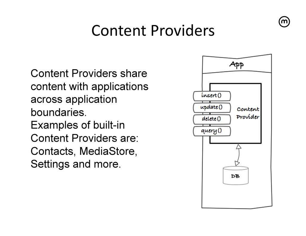 Content Providers   Content Providers sha...
