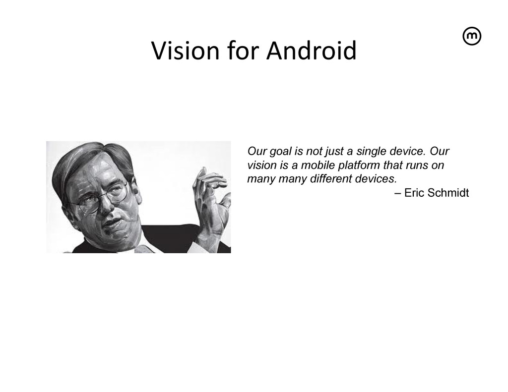 Vision for Android   Our goal is not j...