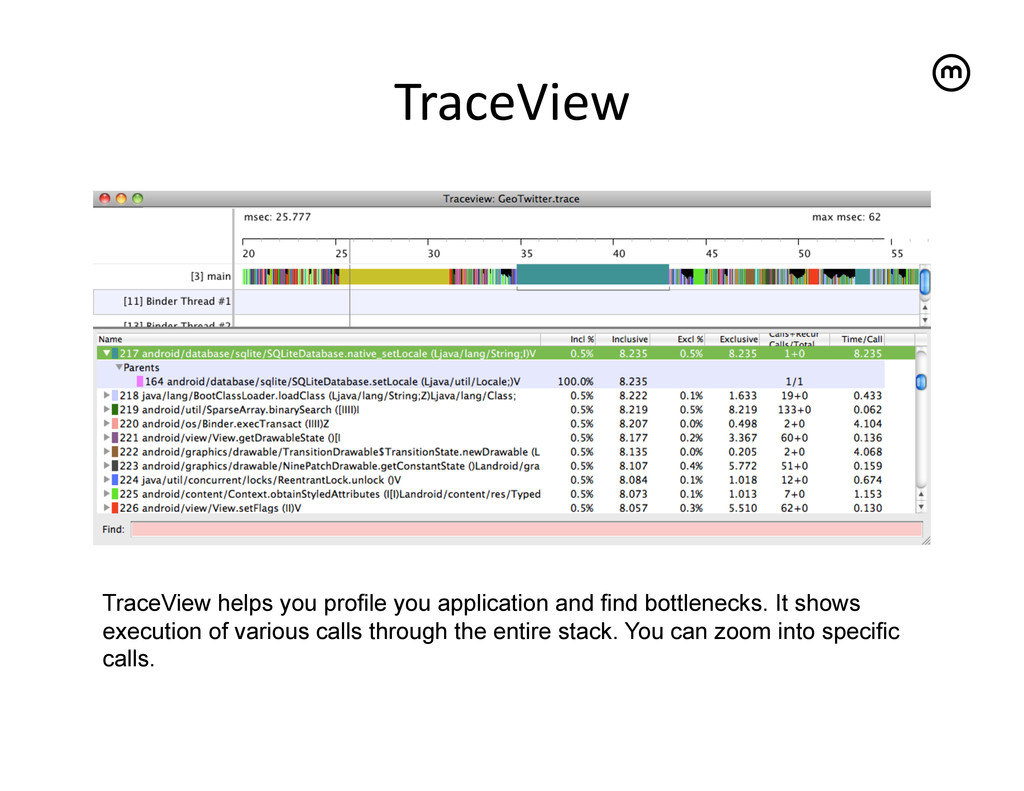 TraceView   TraceView helps you profile you ...
