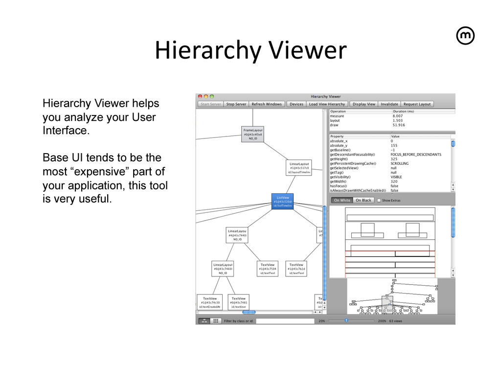 Hierarchy Viewer   Hierarchy Viewer helps...