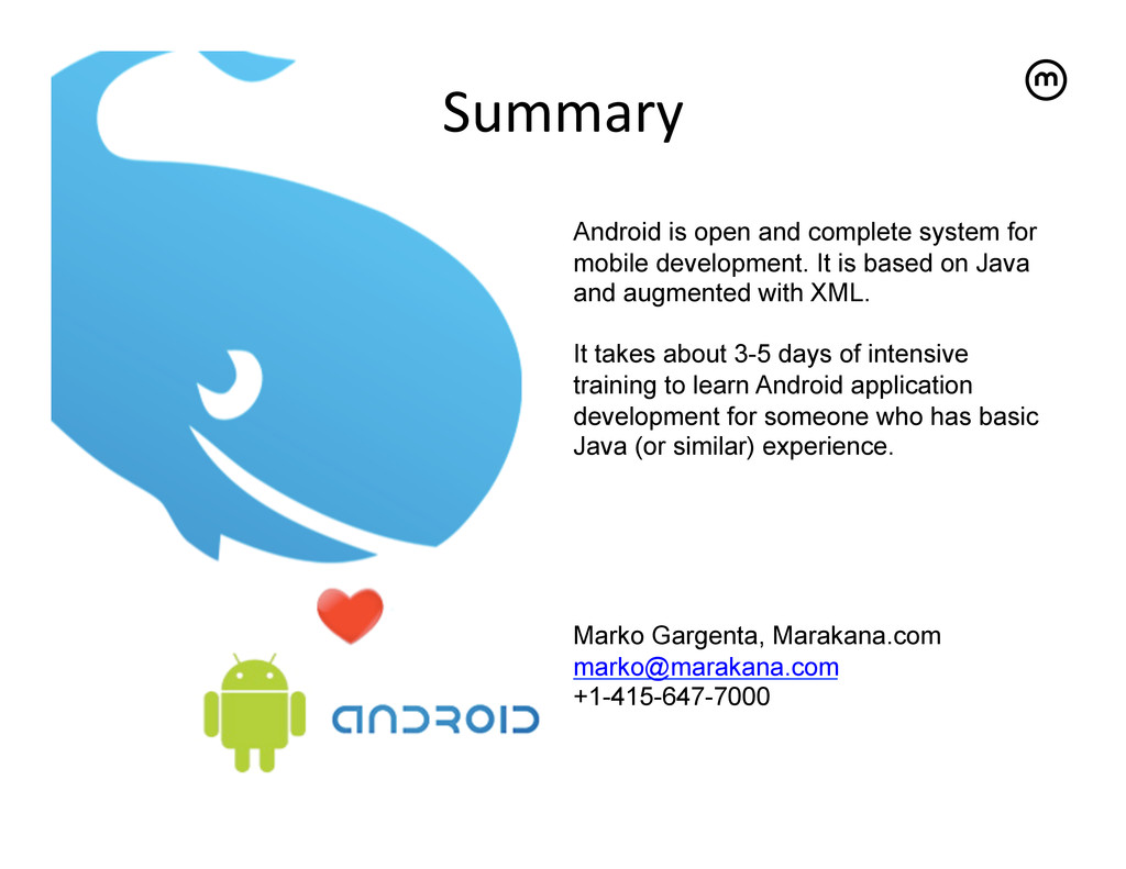 Summary  Android is open and complete system...