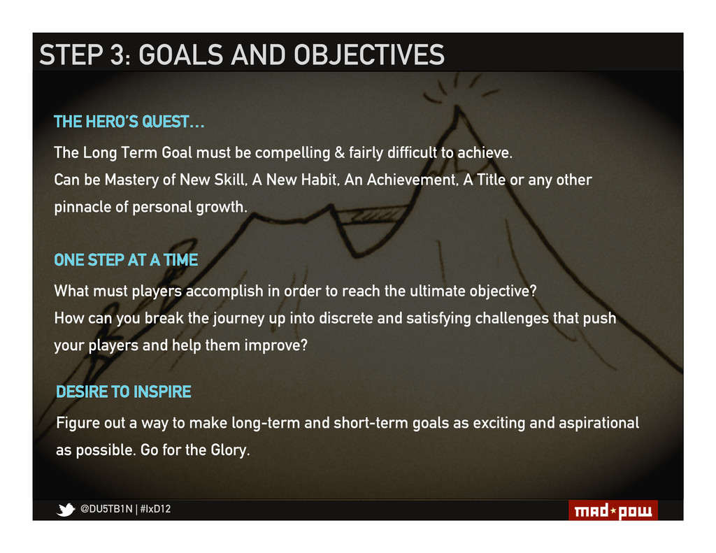 @DU5TB1N   #IxD12 STEP 3: GOALS AND OBJECTIVES ...