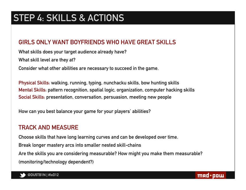 @DU5TB1N   #IxD12 STEP 4: SKILLS & ACTIONS What...