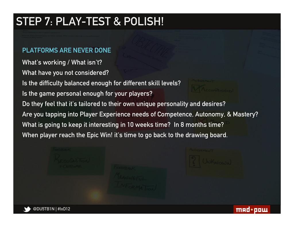 @DU5TB1N   #IxD12 STEP 7: PLAY-TEST & POLISH! W...