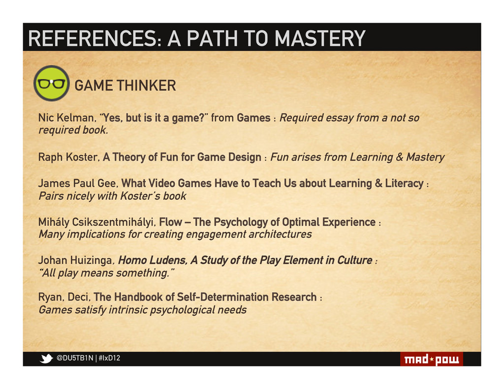 @DU5TB1N   #IxD12 REFERENCES: A PATH TO MASTERY...