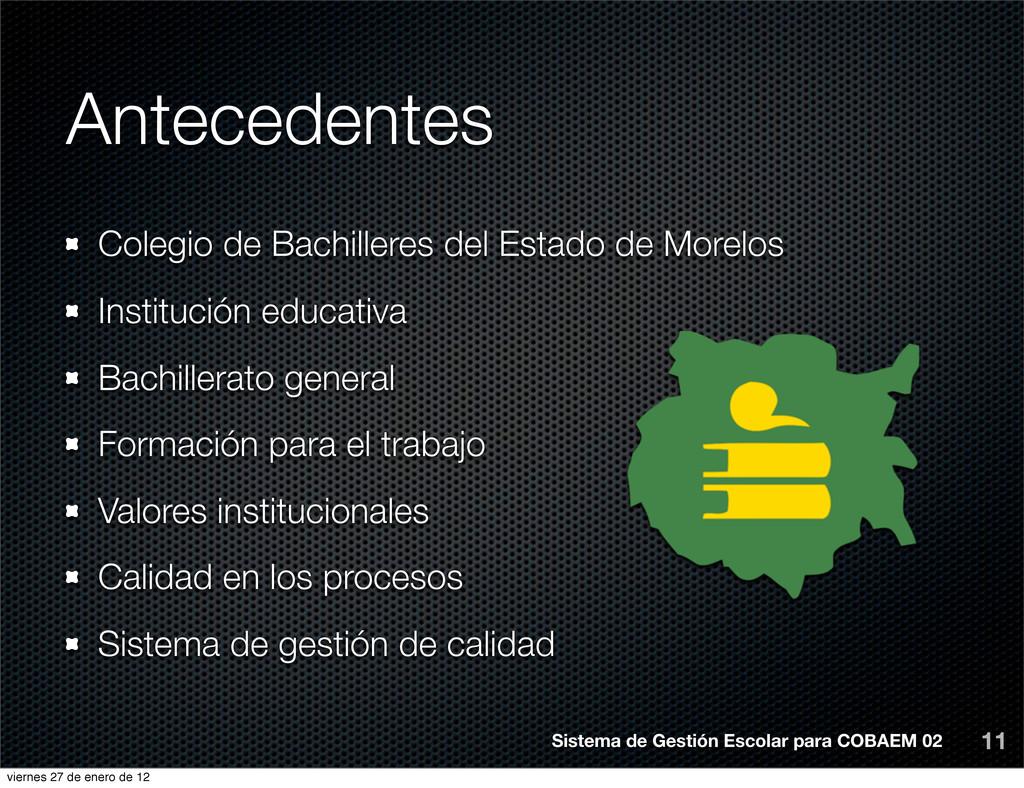 Antecedentes Colegio de Bachilleres del Estado ...