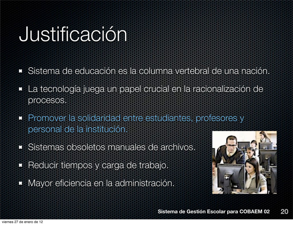 Justificación 20 Sistema de educación es la colu...