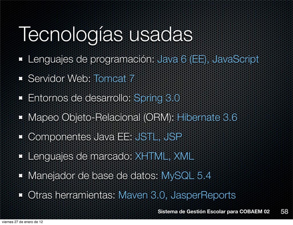 Tecnologías usadas Lenguajes de programación: J...