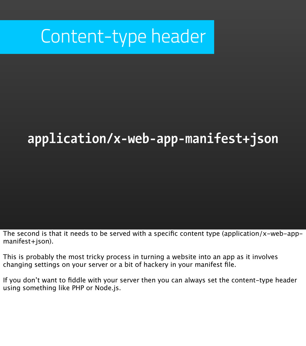 Content-type header application/x-web-app-manif...