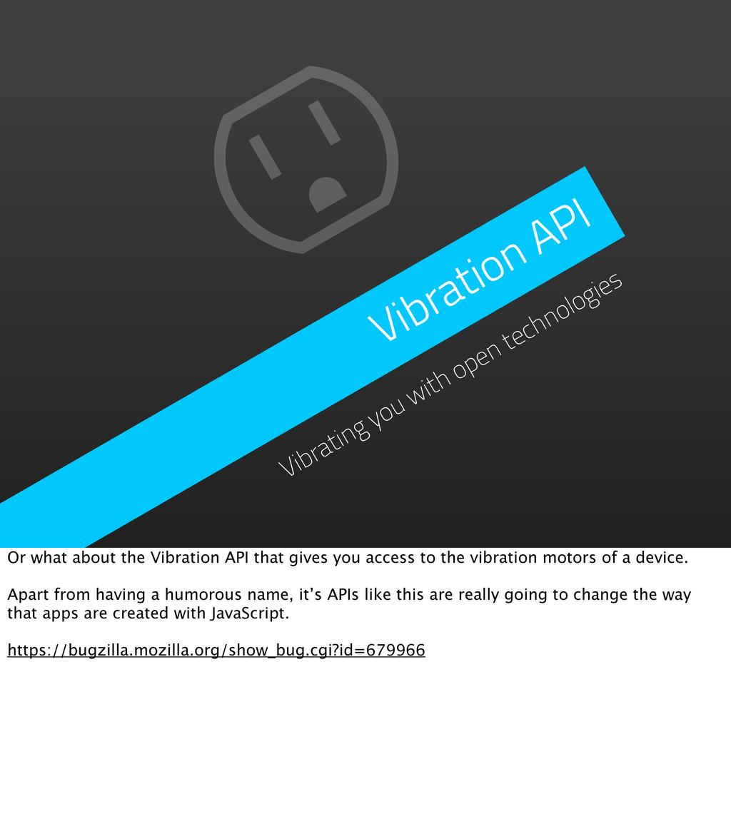 Vibration API Vibrating you with open technolog...