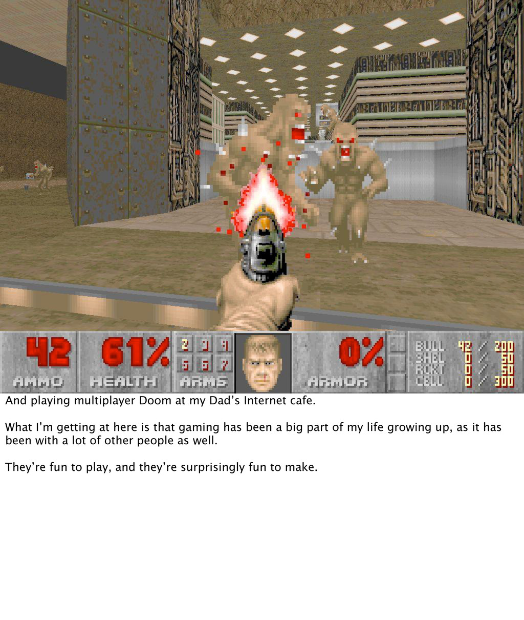 And playing multiplayer Doom at my Dad's Intern...
