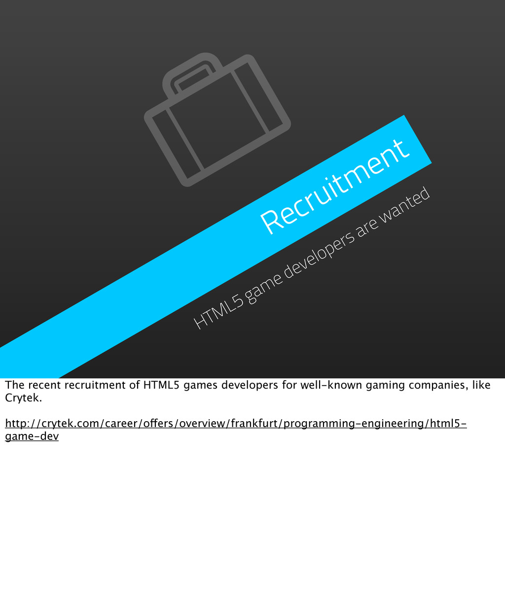 Recruitment HTML5 game developers are wanted Th...