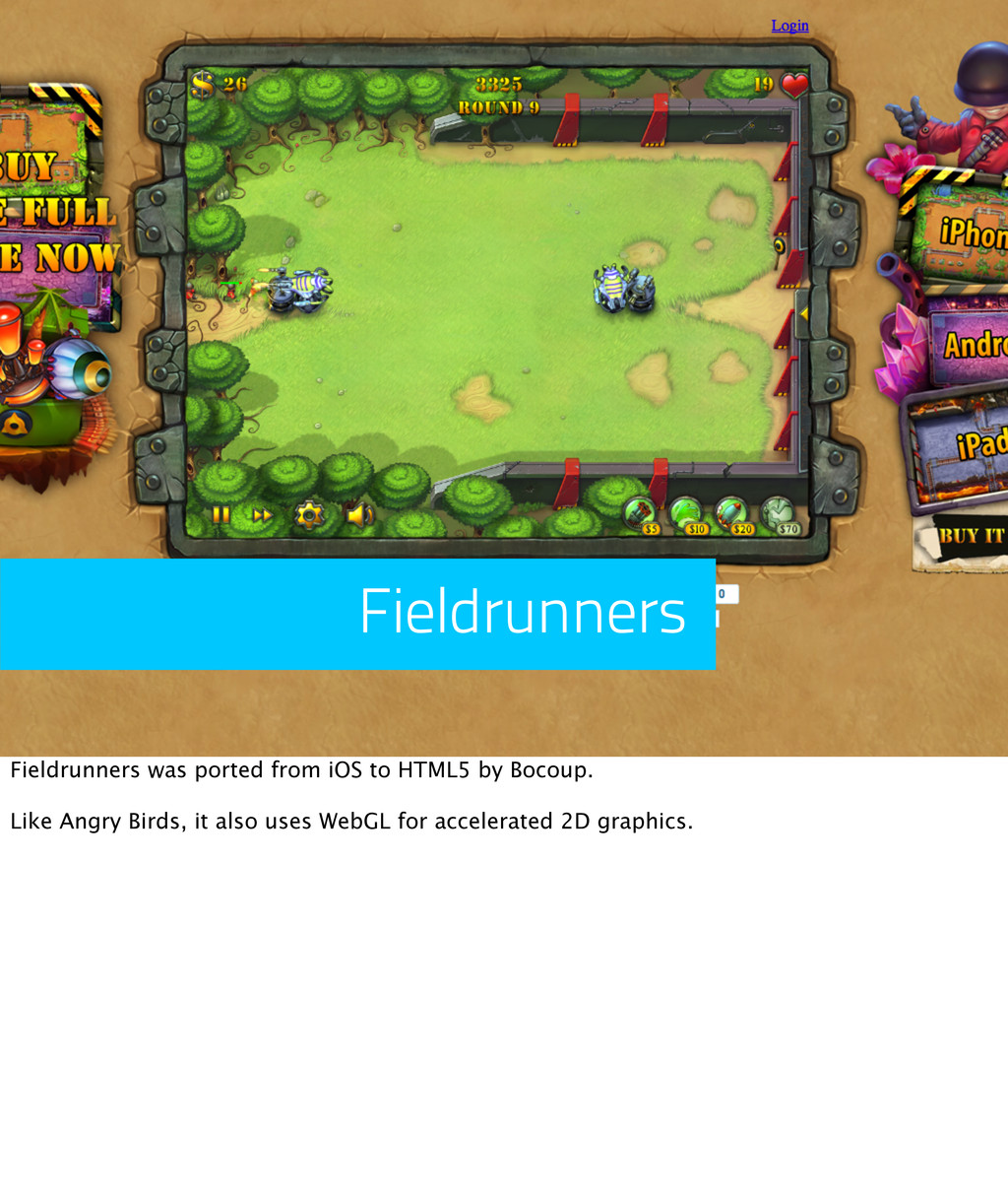 Fieldrunners Fieldrunners was ported from iOS t...