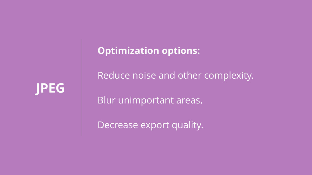 JPEG Optimization options: Reduce noise and oth...