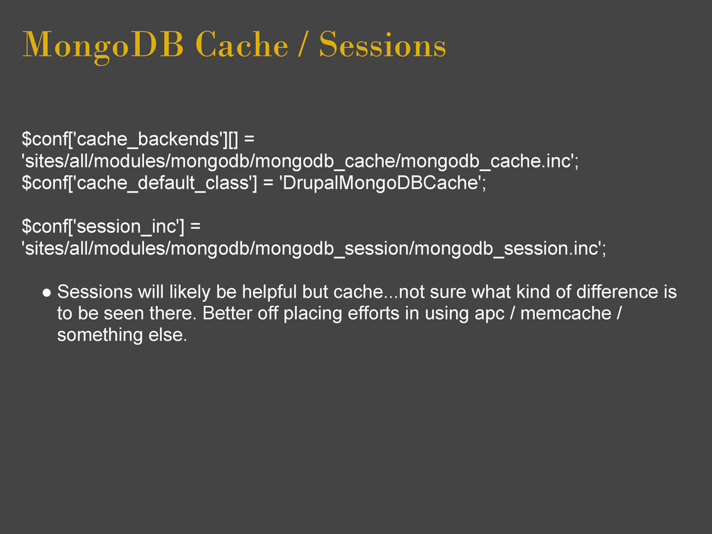 MongoDB Cache / Sessions $conf['cache_backends'...