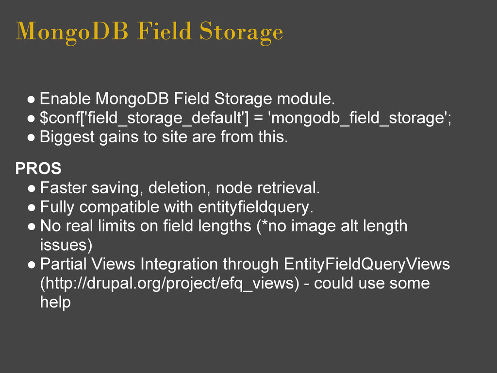 MongoDB Field Storage ● Enable MongoDB Field St...
