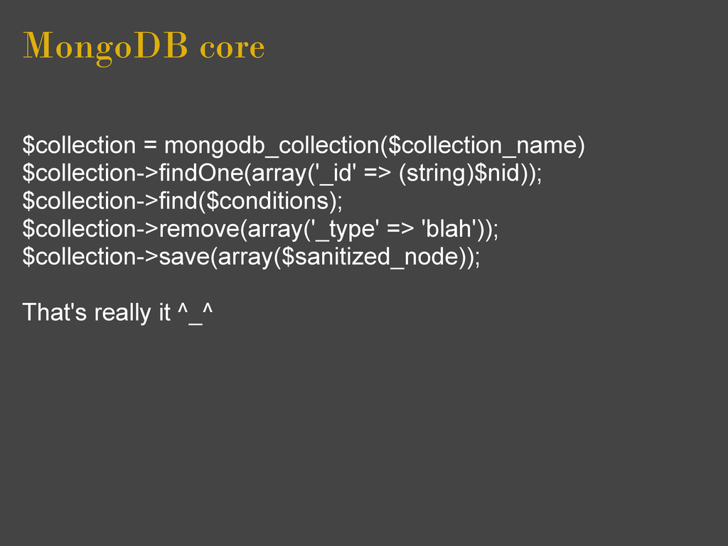 MongoDB core $collection = mongodb_collection($...