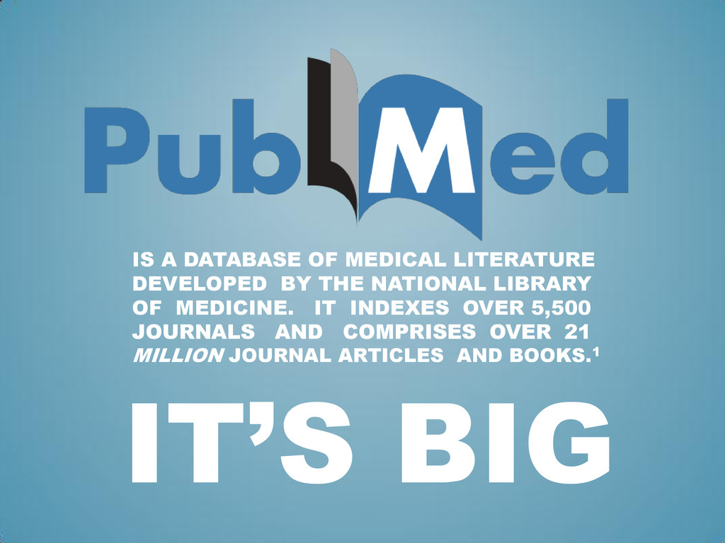 IS A DATABASE OF MEDICAL LITERATURE DEVELOPED B...