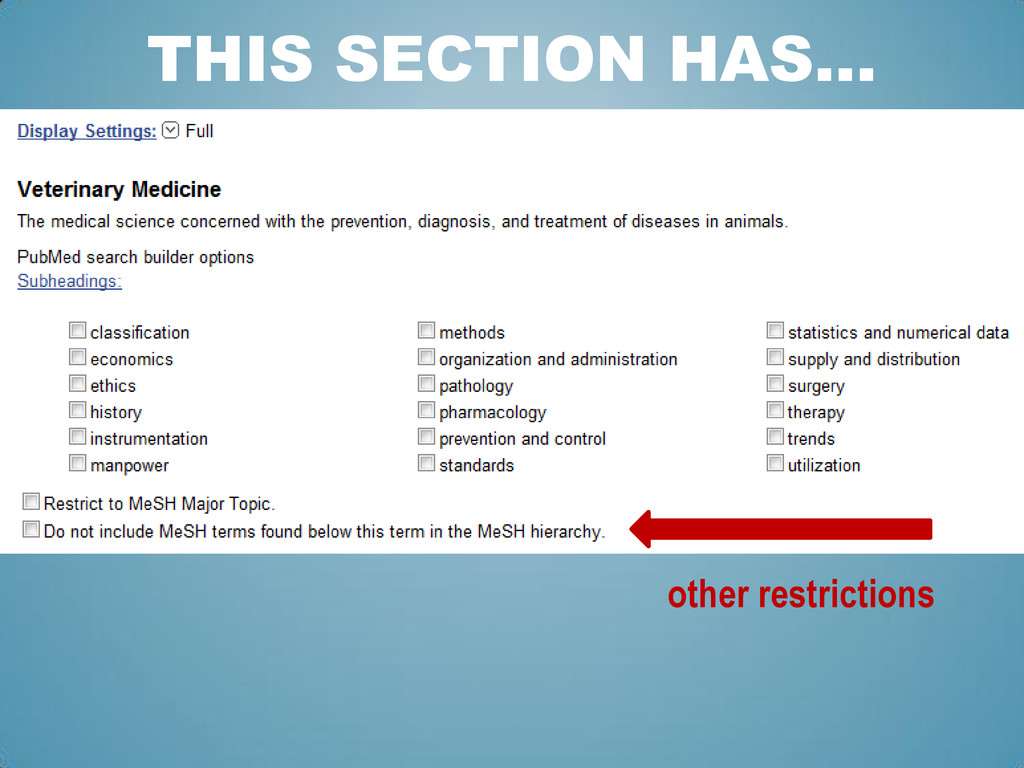 THIS SECTION HAS… other restrictions