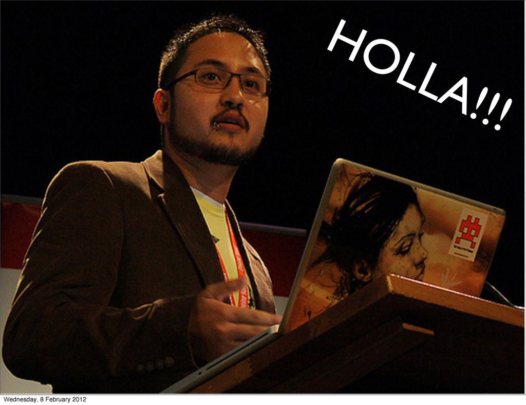 HOLLA!!! Wednesday, 8 February 2012