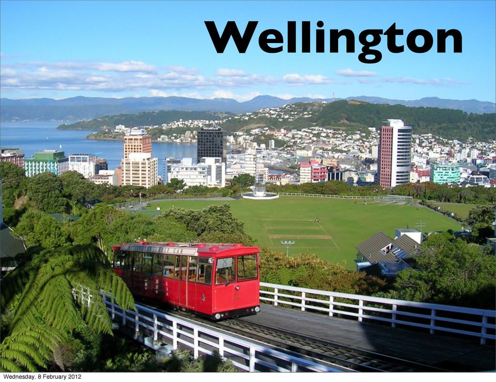 Wellington Wednesday, 8 February 2012