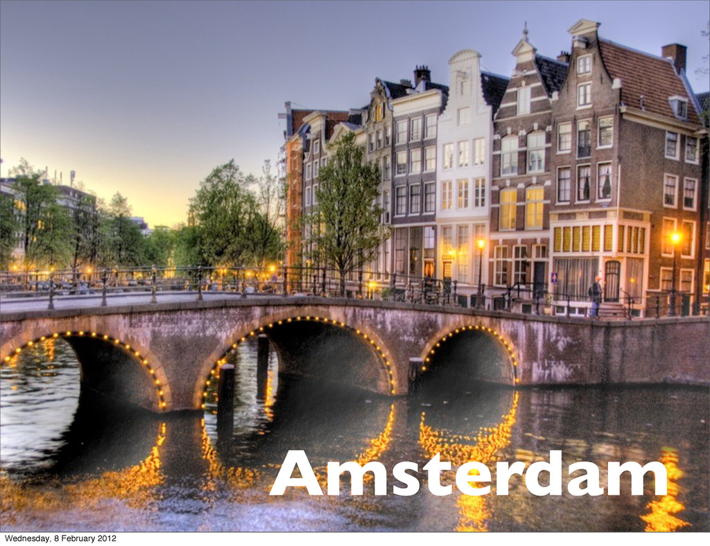 Amsterdam Wednesday, 8 February 2012