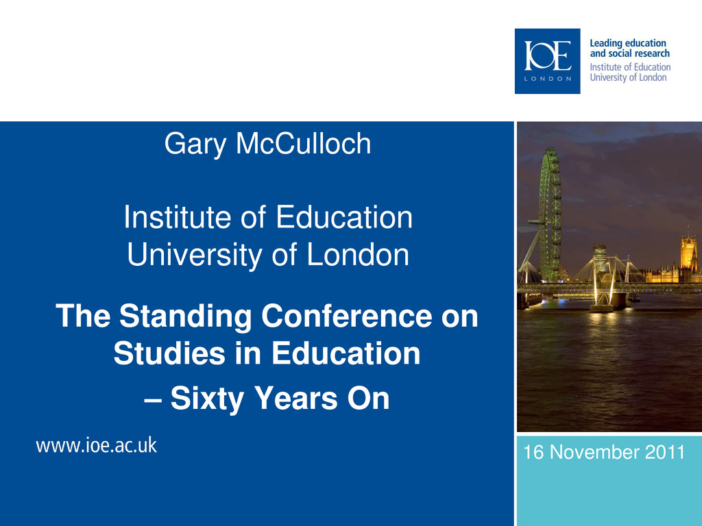 Gary McCulloch Institute of Education Universit...