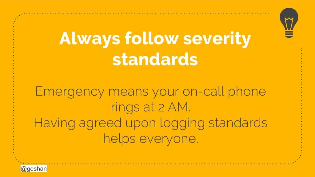 @geshan @geshan Emergency means your on-call ph...