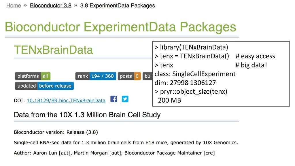 > library(TENxBrainData) > tenx = TENxBrainData...