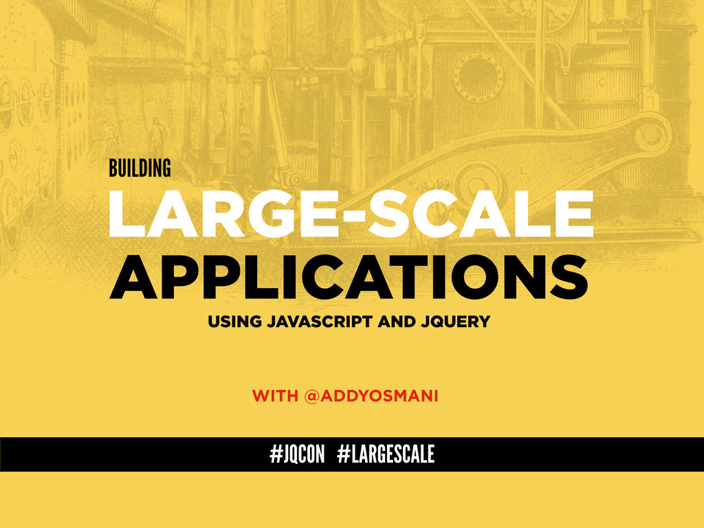 LARGE-SCALE USING JAVASCRIPT AND JQUERY BUILDIN...