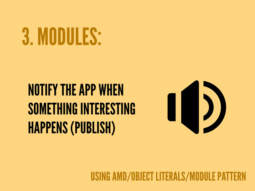 3. MODULES: NOTIFY THE APP WHEN SOMETHING INTER...