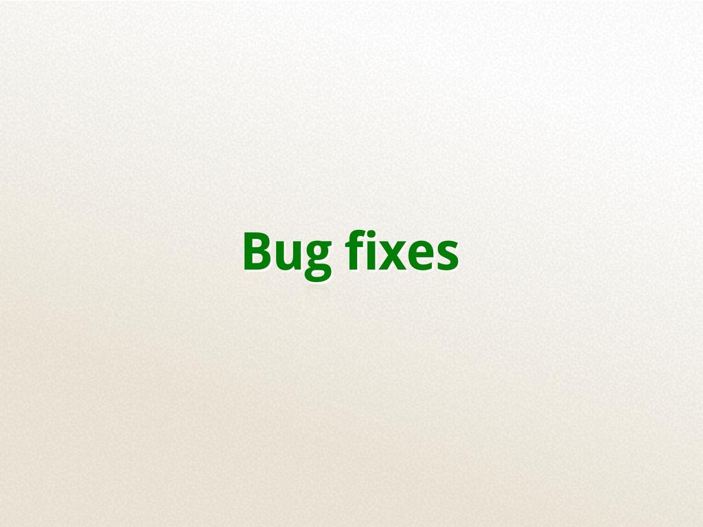 Bug fixes