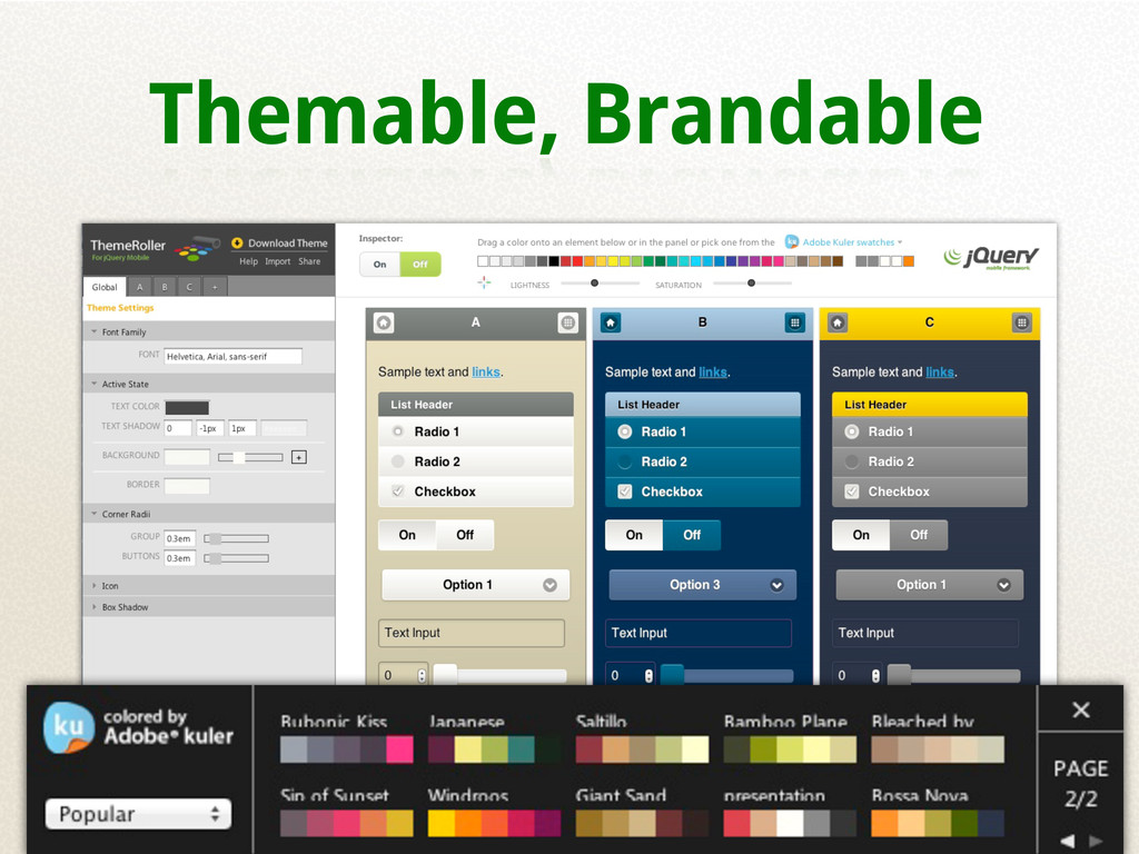Themable, Brandable