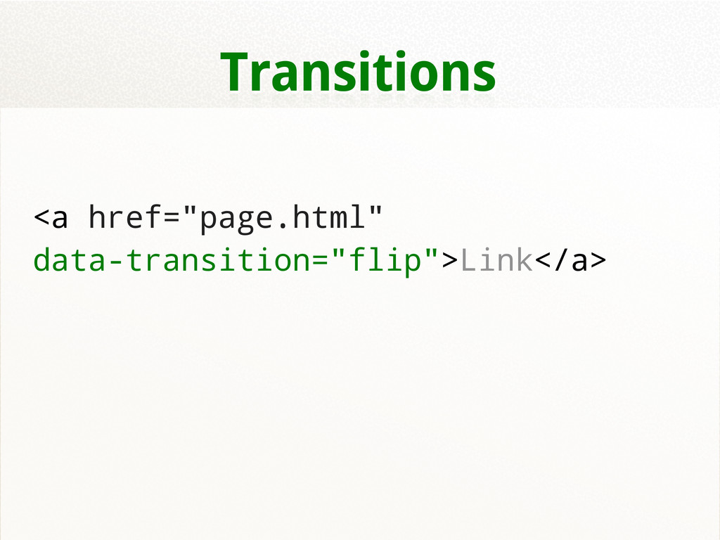 "Transitions <a href=""page.html"" data-transition..."